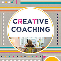 – – – – – – – – – – – – – – – – – Creative Coaching Sessions: